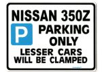 Nissan 350z Large metal ParkingSign for 350 z   gift